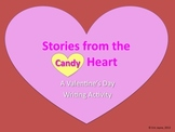 Valentine's Day Writing Activity - Stories from the (Candy) Heart