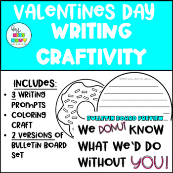 Valentines Day Writing Craftivity and Bulletin Board Set