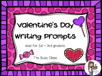 Valentine's Day Writing Prompts (K-2nd)