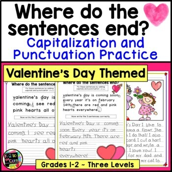 Valentines Day Writing Punctuation & Capitalization; Where do the sentences end?