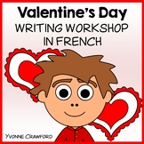 Valentine's Day Writing Centers in French - La Saint-Valentin en Français