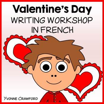 Valentine's Day Writing Centers in French
