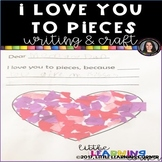 I Love You to Pieces Writing and Craft Activity