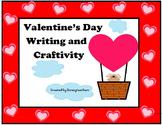 Valentine's Day Writing and Craftivity