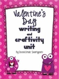 Valentine's Day Writing and Craftivity Unit