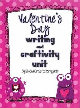 Valentine's Day Writing and Craftivity Unit