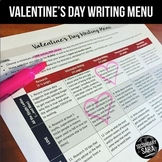 Valentine's Day Writing for Teens: Choice Menu with 40 Pro
