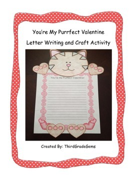 """Valentine's Day - """"You're My Purrfect Valentine"""" Writing and Craft Activity"""