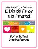 Valentine's Day in Colombia - Día del Amor y la Amistad Authentic Text Activity