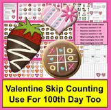 Valentine's Day or 100th Day Skip Counting Activities