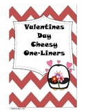 Valentines Day or Love Cheesy One-liners