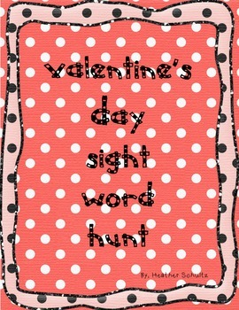 FREEBIE!! Valentine's Day sight word hunt