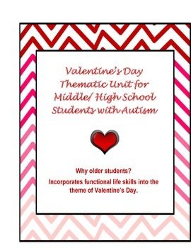 Valentine's Day unit {autism, special education, life skills, writing skills}