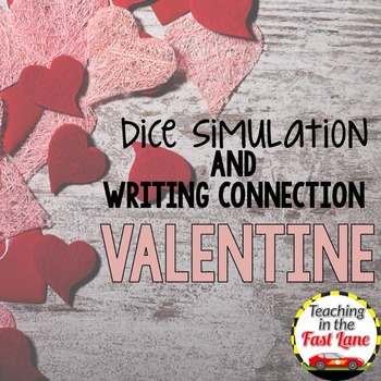 Valentines Day Writing Activity Dice Simulation