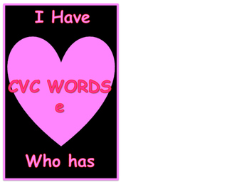 Valentines E cvc words I Have Who Has Game