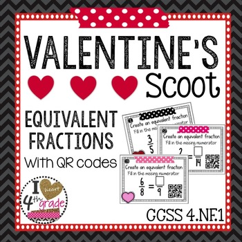 Valentines Equivalent Fractions CCSS 4.NF.A.1