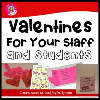 Valentines For Your Staff and Students