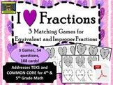 Valentine's Day Fractions Games--Equivalent & Improper (TEKS, Common Core)***PDF