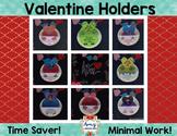 Valentine Holders