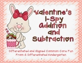Valentine's I-Spy Addition and Subtraction-Differentiated and Aligned