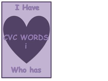 Valentines I cvc words I Have Who Has Game