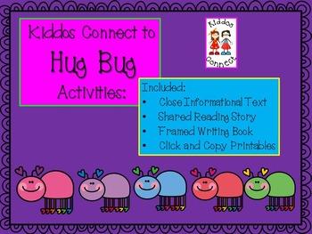 Valentine's - Kiddos Connect to Hug Bug Activities