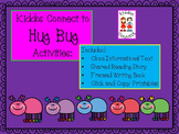 Valentine's - Kiddos Connect to Hug Bug Activities