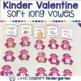 Valentines Literacy Centers: Kinder Bundle