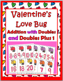 Doubles Addition and Doubles Plus One - Valentine's Day Math