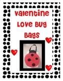 Valentines Love Bug Bags