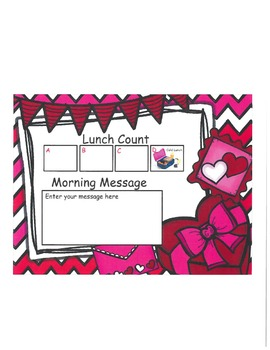 Valentines Lunch Count and Morning Message