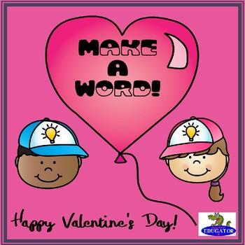 Valentine's Day Make a Word - A Valentine's Day Activity