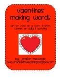 Valentines Making Words Activity