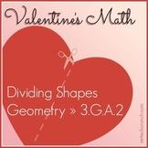 Valentine's Math: Dividing Shapes