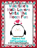 Valentine's Math Lovers Write The Room-Differentiated and Aligned