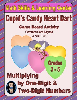 Valentine's Math Skills & Learning Center (Multiply by 1- & 2-Digit Numbers)