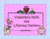 Valentine's Math and Literacy Centers - February Freebie