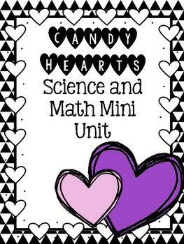 Valentines Math and Science Mini Unit