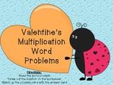 Valentine's Multiplication Word Problems-Simple