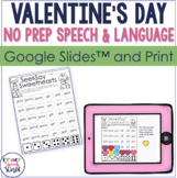 Valentine's NO PREP Speech Therapy Activities!
