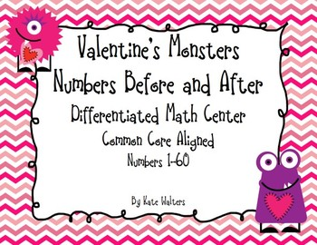 Valentine's Numbers Before and After {Differentiated & Aligned to Common Core}