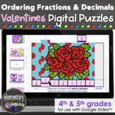 Valentines Ordering Fractions and Decimals Puzzles Google Slides™ Math Activity