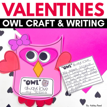Valentines Owl Craftivity:  Owl Always Love you!