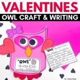 Valentines Owl Craftivity:  Owl Always Love you!