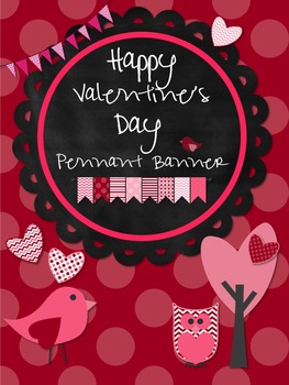 Valentine's Day *Pennant* Banner -Owls, Birds, Chevron and Dots
