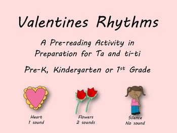Valentine's Day Rhythm Pre-Reading Activity, Ta, Ti-ti, Ta Rest - Kodaly Prepare
