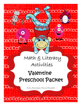 Valentines Preschool Packet - Math & Literacy Preschool Activities