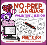 Valentines Quick NO PREP Language Pack