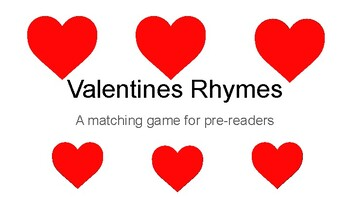 Valentines Rhymes Matching Game
