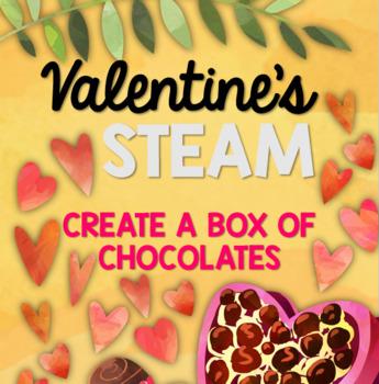 Valentines STEAM: Create a Box of Chocolates